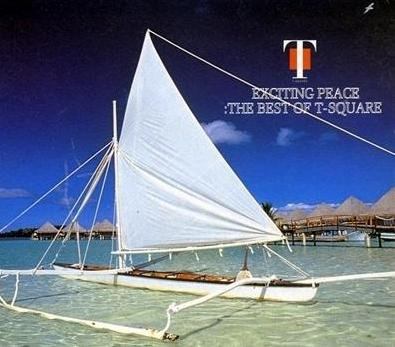Exciting Peace - The Best of T-Square