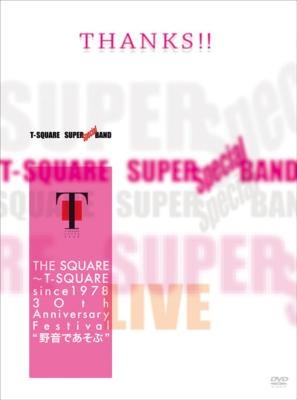 The Square ~ T-Square Since 1978 30th Anniversary