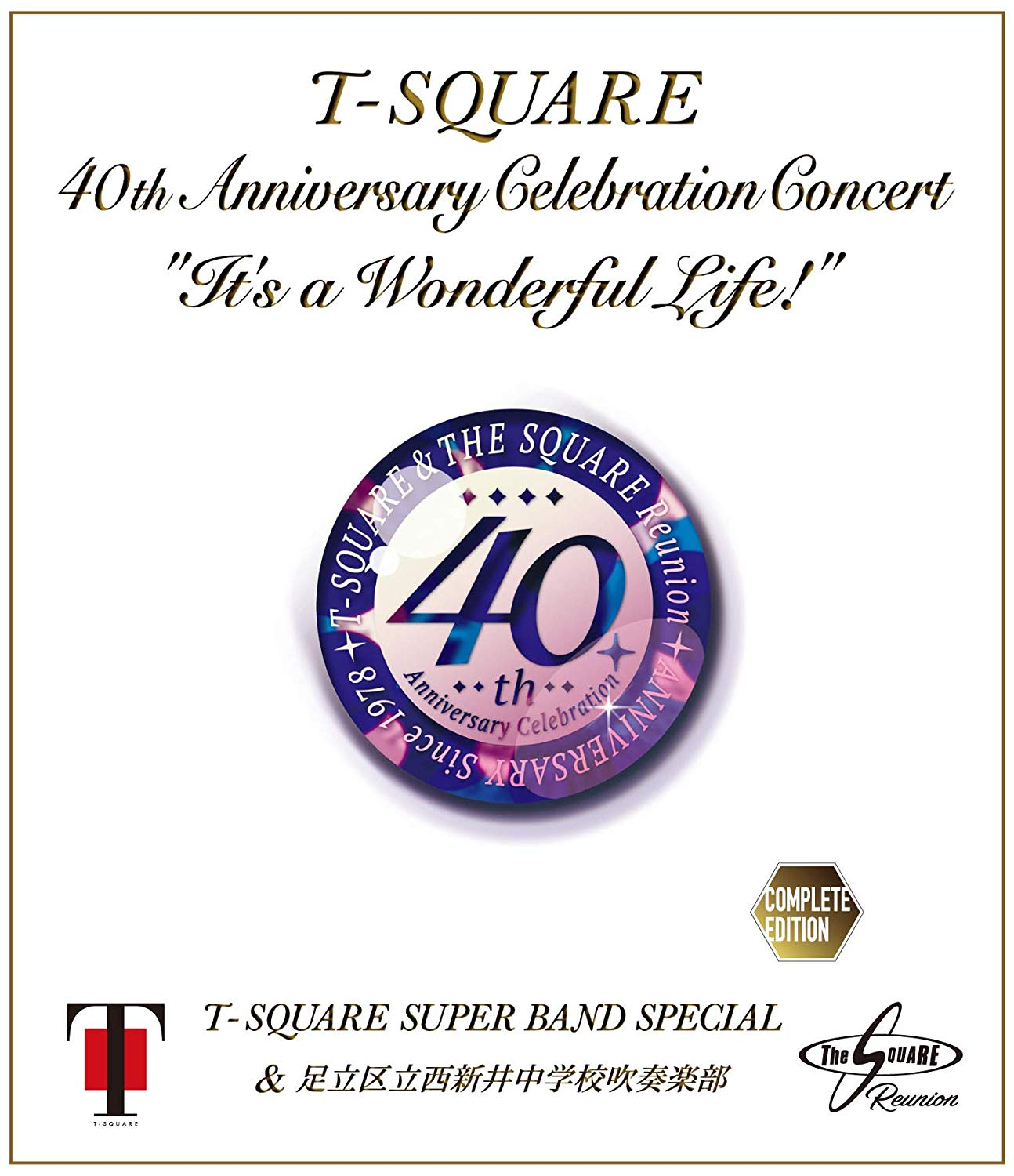 "40th Anniversary Celebration Concert ""It's a Wonderful Life!"" Complete Edition"