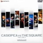 CASIOPEA VS THE SQUARE - The Live!
