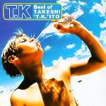 "Best of TAKESHI ""T.K."" ITO"