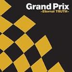 Grand Prix ~Eternal TRUTH~