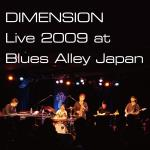 DIMENSION Live 2009 at Blues Alley Japan