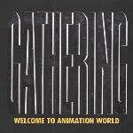 Gathering: Welcome To Animation World